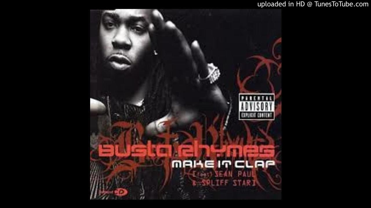 Download Busta Rhymes & Spliff Star Feat. Sean Paul - Make It Clap (Remix)