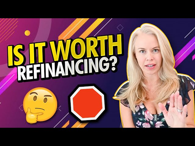 Is Refinancing Your Mortgage Worth It? Refinancing Your Home 101 🏠