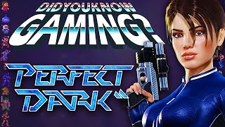 Perfect Dark - Did You Know Gaming? Feat. Eruption