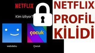 Netflix Profil Şifreleme (Netflix Profil Kilidi)