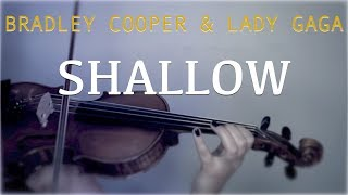 Bradley Cooper & Lady GaGa - Shallow for violin and piano (COVER)