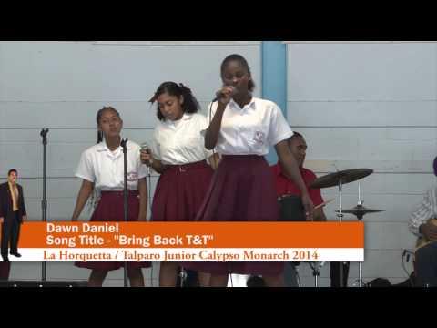 Dawn Daniel singing Bring Back T&T  at the LaHorquetta / Talparo Junior Calypso Monarch 2014
