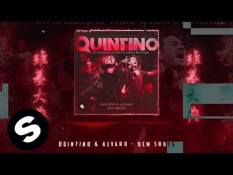 QUINTINO & ALVARO - DEM SHOTS
