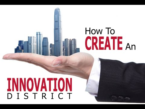 AURP iParks Webinar: How To Create An Innovation District