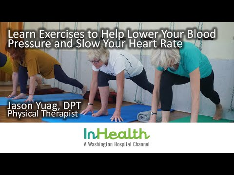 Learn Exercises to Help Lower Your Blood Pressure and Slow Your Heart Rate