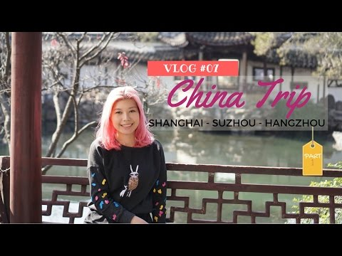 VLOG #07: China Trip Travel Diary - Shanghai, Suzhou PART.1| Leonita Nerisa