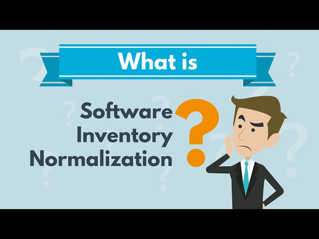 What is Software Inventory Normalization?