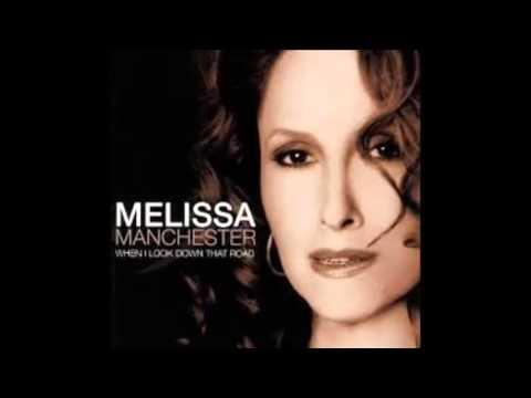 Melissa Manchester -- You Should Hear How She Talks About You