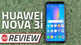 Huawei Nova 3i Review | Battery, Camera, Performance, and More