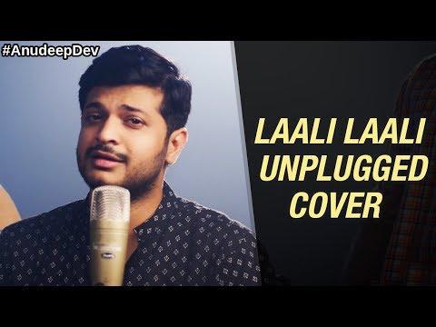 Laali Laali   Nila Kaigirathu   Unplugged Cover   Anudeep Dev   Laali Laali Unplugged Version