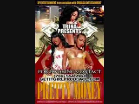 2009 NEW TRINA FET PRETTY MONEY (UM THE SHIT)download this song at www myspace com shotimedontplay