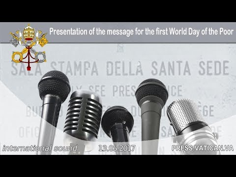 2017.06.13 Presentation of the message for the first World Day of the Poor