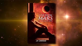 Love from Mars Book Trailer