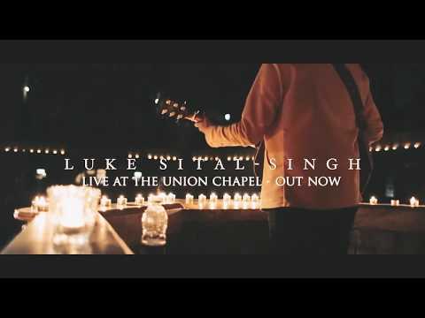 Luke Sital-Singh - Live at the Union Chapel Mp3