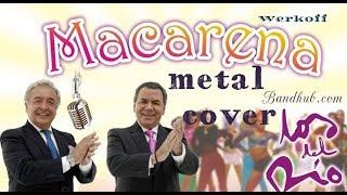 Werkoff - Los del Río - Macarena metal cover bandhub
