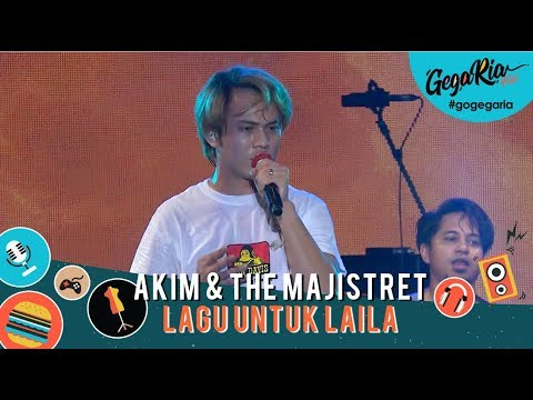 #GegariaFest | Akim & The Majistret | Lagu Untuk Laila