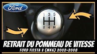 Comment enlever le pommeau de levier de vitesses sur Ford Fiesta Mk6 🔧