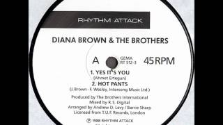 DIANA BROWN & THE BROTHERS   YES IT