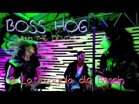 BOSS HOG with THE DEVILS - Goo Goo Muck