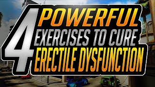 Best Exercises On How To Cure Erectile Dysfunction Naturally – 4 Exercises For Erectile Dysfunction