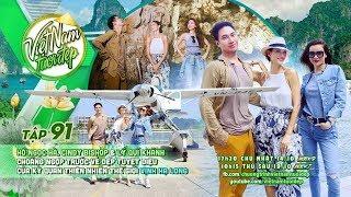 Hồ Ngọc Hà, Cindy Bishop, Lý Quí Khánh choáng ngợp trước vẻ đẹp tuyệt diệu của Vịnh Hạ Long | Tập 91