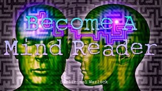 How to Read Minds Subliminal : Become A Mind Reader Now! Subliminal Hypnosis Binaural Beats Spell