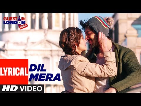 Dil Mera Lyrical Video Song | Guest iin London | Kartik Aaryan, Kriti Kharbanda | Raghav Sachar
