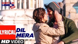 Download Video Dil Mera Lyrical Video Song | Guest iin London | Kartik Aaryan, Kriti Kharbanda | Raghav Sachar MP3 3GP MP4