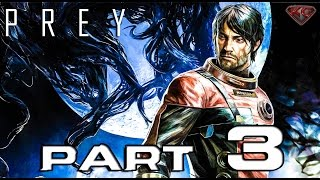 "Prey Gameplay Walkthrough Part 3 ""Hardware Labs"" 1080p 60fps Let"