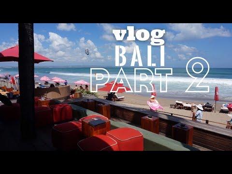 VLOG #1 BALI  Part 2 : potato head beach club - KU DE TA - Seminyak - KUTA