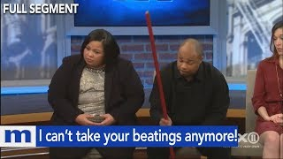 I can't take your beatings anymore! | The Maury Show