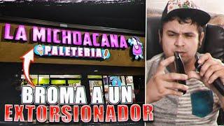 BROMA A UN EXTORSIONADOR FAMILIA MICHOACANA EL R-1#50