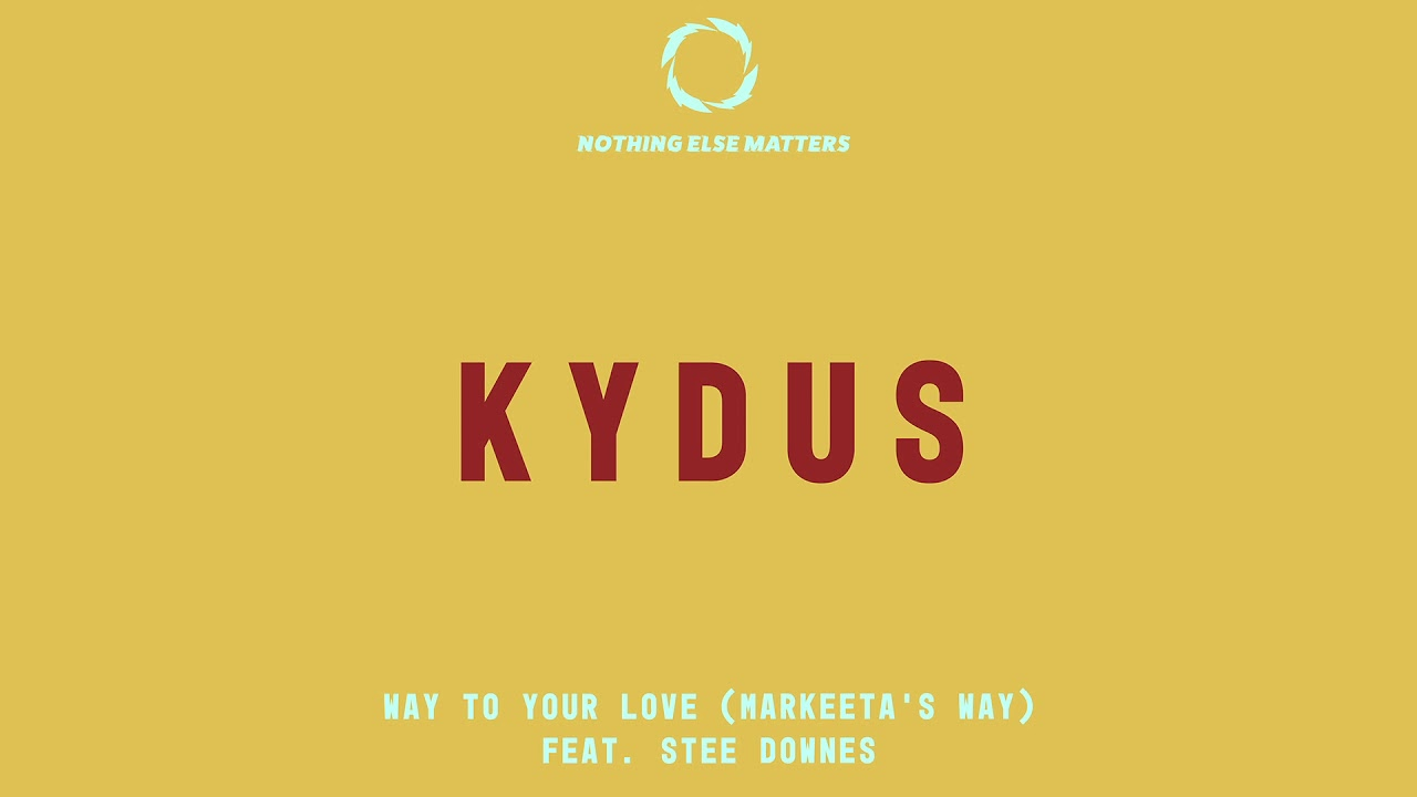 Kydus — Way To Your Love (Markeeta's Way) [Terrace Vocal Mix] [Ultra Music]