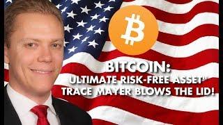 TRACE MAYER: Bitcoin