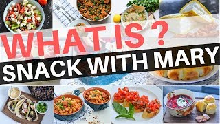 What is Snack With Mary ? Recipes, Tips and Your Meal Inspiration