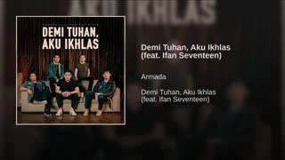Gambar cover Demi Tuhan Aku Ikhlas (Armada feat Ifan Seventeen)