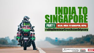 India to Singapore :: Episode 1 :: India-Nepal :: On Bajaj Dominar!