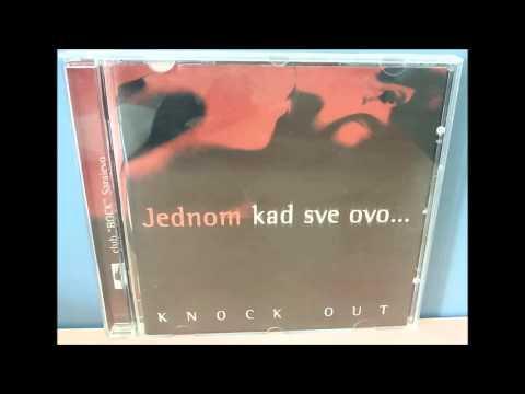Knock Out - Ne volim te(HD)