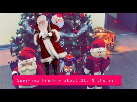 Speaking Frankly About Saint Nicholas!