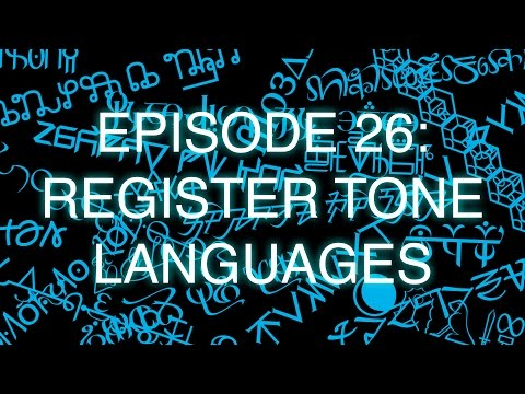 The Art of Language Invention, Episode 26: Register Tone Languages