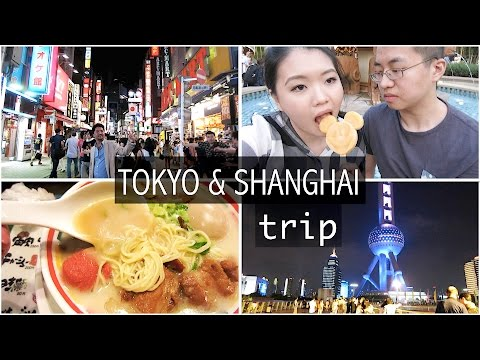 Tokyo & Shanghai Vlog!! 我们去东京和上海啦🇯🇵🇨🇳