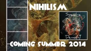 Sonoluminescent & Nihilism - Spectre [Demo(n) (2014)] w/lyrics