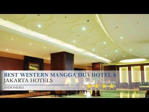 Best Western Mangga Dua Hotel & Residence - Jakarta Hotels, Indonesia