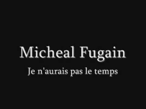 Michel Fugain - Je n'aurais pas le temps