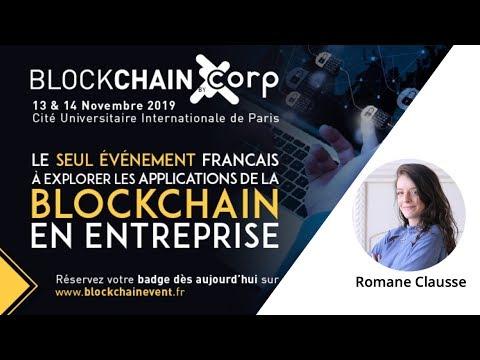 """Blockchain Paris – """"Pour que les entreprises s'emparent de cette technologie"""" – Romane Clausse"""