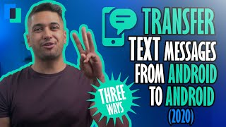 How to transfer text messages from Android to Android (THREE Ways) screenshot 2