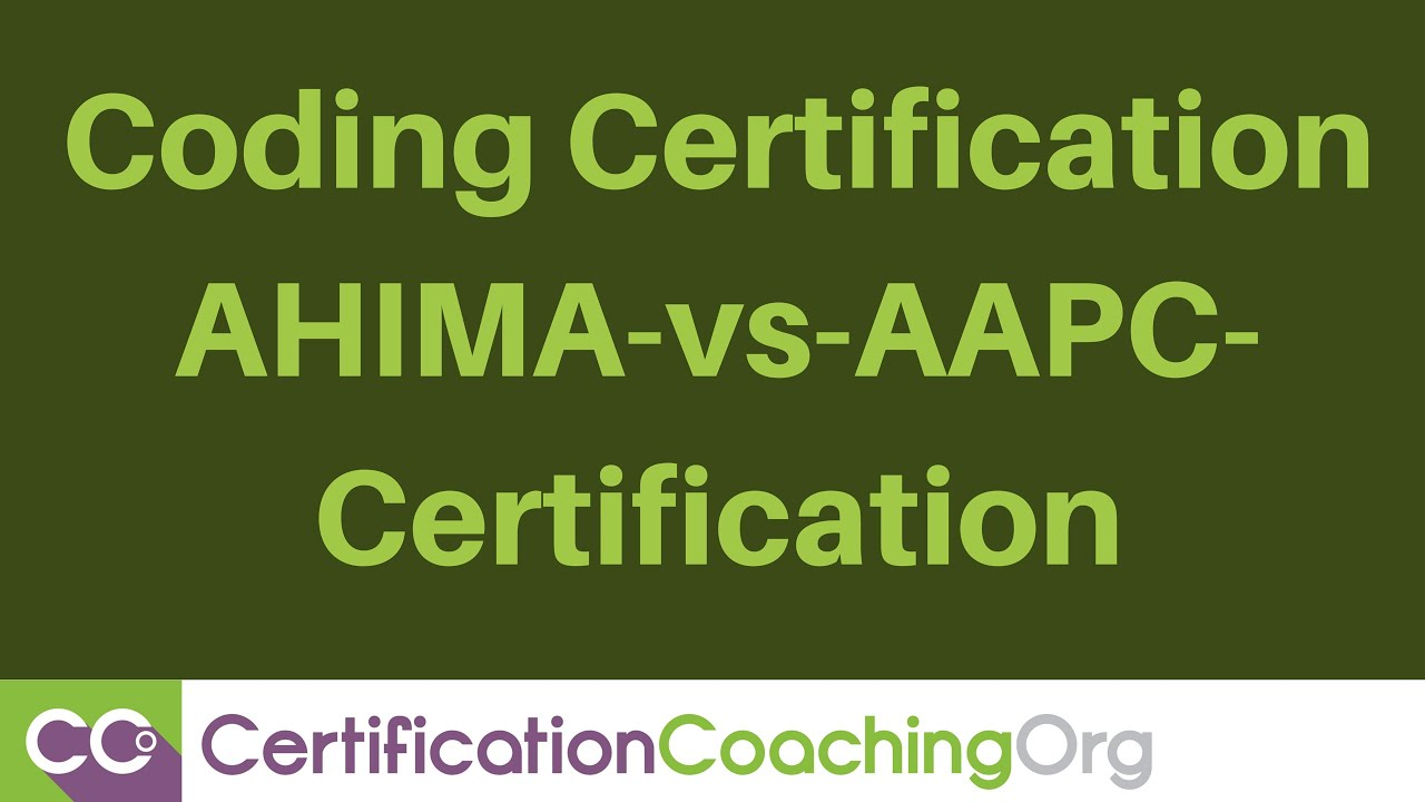 Coding certification ahima vs aapc certification youtube coding certification ahima vs aapc certification xflitez Gallery