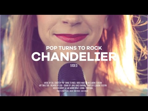 Chandelier - Sia -  Rock Cover  ( Pop Turns To Rock)
