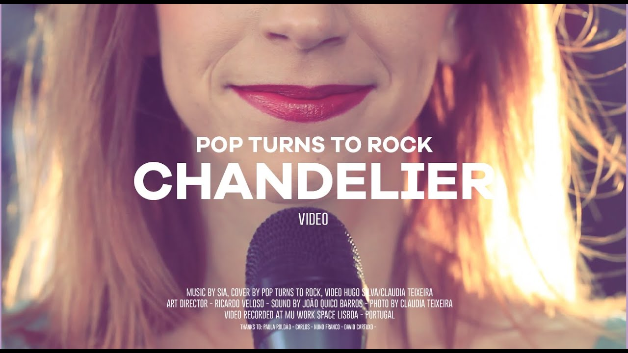Chandelier - Sia - Rock Cover ( Pop Turns To Rock) - YouTube