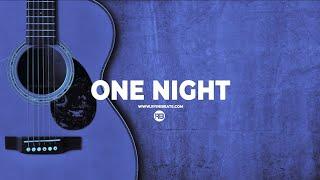 "[FREE] Acoustic Guitar Type Beat ""One  Night"" (R&B / Hip Hop Instrumental)"